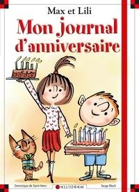Dominique de Saint Mars et Serge Bloch - Mon journal d'anniversaire.