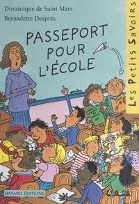 Dominique de Saint-Mars et Bernadette Després - Passeport pour l'école - Ou Les aventures d'Alice la malice à l'école.