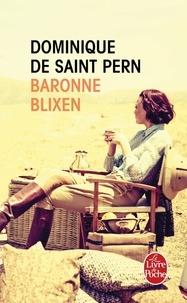 Dominique de Saint Pern - Baronne Blixen.