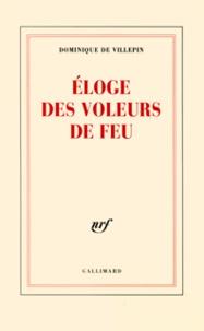 Dominique de Villepin - Eloge des voleurs de feu.