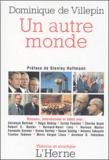 Dominique de Villepin - Un autre monde.