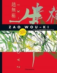 Dominique de Villepin - Zao Wou-Ki - 1935-2010.