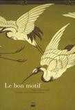 Dominique Deangeli Cayrol et Béatrice Cornet - Le bon motif - Papiers peints et tissus. Les trésors de la Bibliothèque Forney.