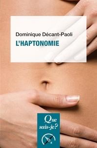 Dominique Décant-Paoli - L'haptonomie - L'être humain et son affectivité.