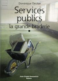 Services Publics : la grande braderie.pdf