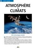Dominique Decobecq et Pierre Lavina - Atmosphère & climats.