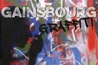 Dominique Decobecq et Ariane Giannoni - Gainsbourg graffiti.