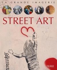 Dominique Decobecq et Ariane Pasco - Street art.