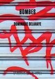 Dominique Delahaye - Bombes.