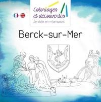 Dominique Delaistre - Coloriages et découvertes Berck-sur-Mer.