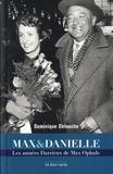 Dominique Delouche - Max & Danielle - Les années Darrieux de Max Ophuls.