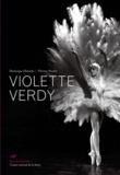 Dominique Delouche et Florence Poudru - Violette Verdy.