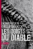 Dominique Delpiroux - Les doigts du diable.