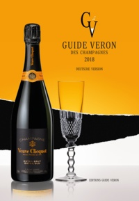 Dominique Demarville et Michel Véron - Guide VERON des Champagnes 2018 - Deutsche version.