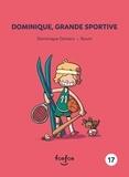 Dominique Demers et Leriche-Gionet Samantha - Dominique et moi  : Dominique, grande sportive - Dominique et moi - 17.