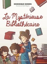 Dominique Demers - Charlotte  : La Mystérieuse Bibliothécaire.