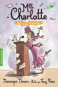 Dominique Demers - Une Aventure de Mlle Charlotte Tome 4 : Drôle de ministre.