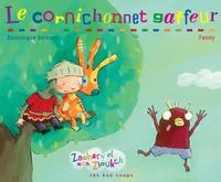 Dominique Demers - Zachary et son Zloukch  : Le cornichonnet gaffeur.