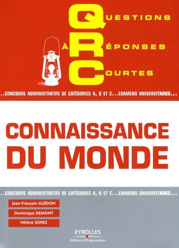 Dominique Demont et Jean-François Guédon - Connaissance du monde.