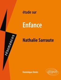 Dominique Denès - Enfance, Sarraute.