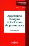 Dominique Denis - Appelation d'origine et indication de provenance.