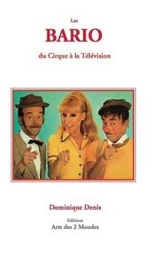 Dominique Denis - Les bario du cirque à la télévision.