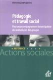 Dominique Depenne - Pédagogie et travail social.