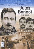 Dominique Depond - Jules Bonnot et sa bande - Le tourbillon sanglant.