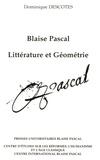 Dominique Descotes - Blaise Pascal - Littérature et géométrie.