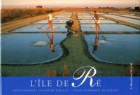 Dominique Desforges - L'Ile de Ré.
