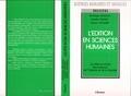 Dominique Desjeux et Isabelle Orhant - L'Edition en sciences humaines - La mise en scène des sciences de l'homme et de la société.