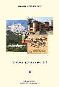 Dominique Dessertine - Enfance, santé et société - Recueil d'articles.