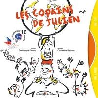Dominique Dimey et Catherine Beaunez - Les copains de Julien. 1 CD audio