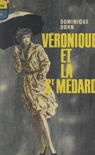 Dominique Dorn et Frédéric Ditis - Véronique et la Saint-Médard.