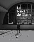 Dominique Douay - La fenêtre de Diane.