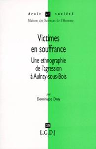 Histoiresdenlire.be VICTIMES EN SOUFFRANCE. Une ethnographie de l'agression à Aulnay-sous-Bois Image