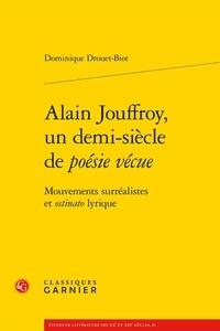 Alain Jouffroy, un demi-siècle de poésie vécue - Mouvements surréalistes et ostinato lyrique.pdf