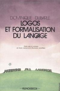 Dominique Dubarle - Logos et formalisation du langage.
