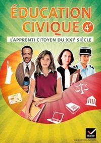 Dominique Dubois et Caroline Barideau - Education civique 4e - L'apprenti citoyen du XXIe siècle.