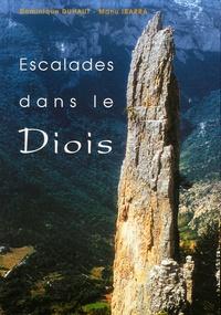 Dominique Duhaut et Manu Ibarra - Escalades dans le Diois - 72 Voies dans la vallée de la Drôme.