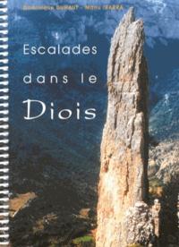 Dominique Duhaut et Manu Ibarra - Escalades dans le Diois - 92 voies dans la vallée de la Drôme.