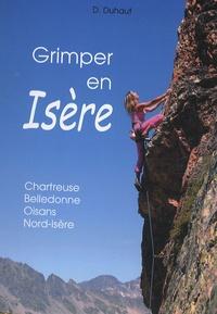 Dominique Duhaut - Grimper en Isère.