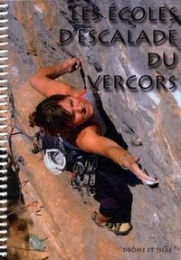 Les écoles descalade du Vercors - 42 sites descalade sportive sur les départements de lIsère et de la Drôme.pdf