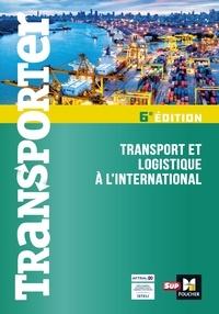 Dominique Duhautbout et Marie-Odile André - Transporter - Transport et logistique à l'international.