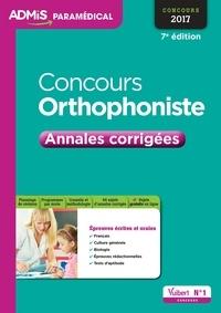 Dominique Dumas et  Dumas - Concours Orthophoniste - Annales corrigées - Concours 2017.