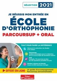 Dominique Dumas et Julie Camoin - Je réussis mon entrée en école d'Orthophonie - Parcoursup et oral - Sélection 2021.