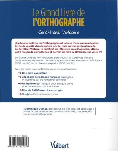 Le Grand Livre de l'orthographe. Certificat Voltaire 3e édition