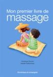 Dominique Dumont et Isabelle Charbonneau - Mon premier livre de massage.