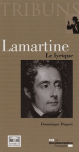 Dominique Dupart - Lamartine - Le lyrique.