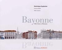 Dominique Duplantier - Bayonne - Ville d'art et d'histoire.